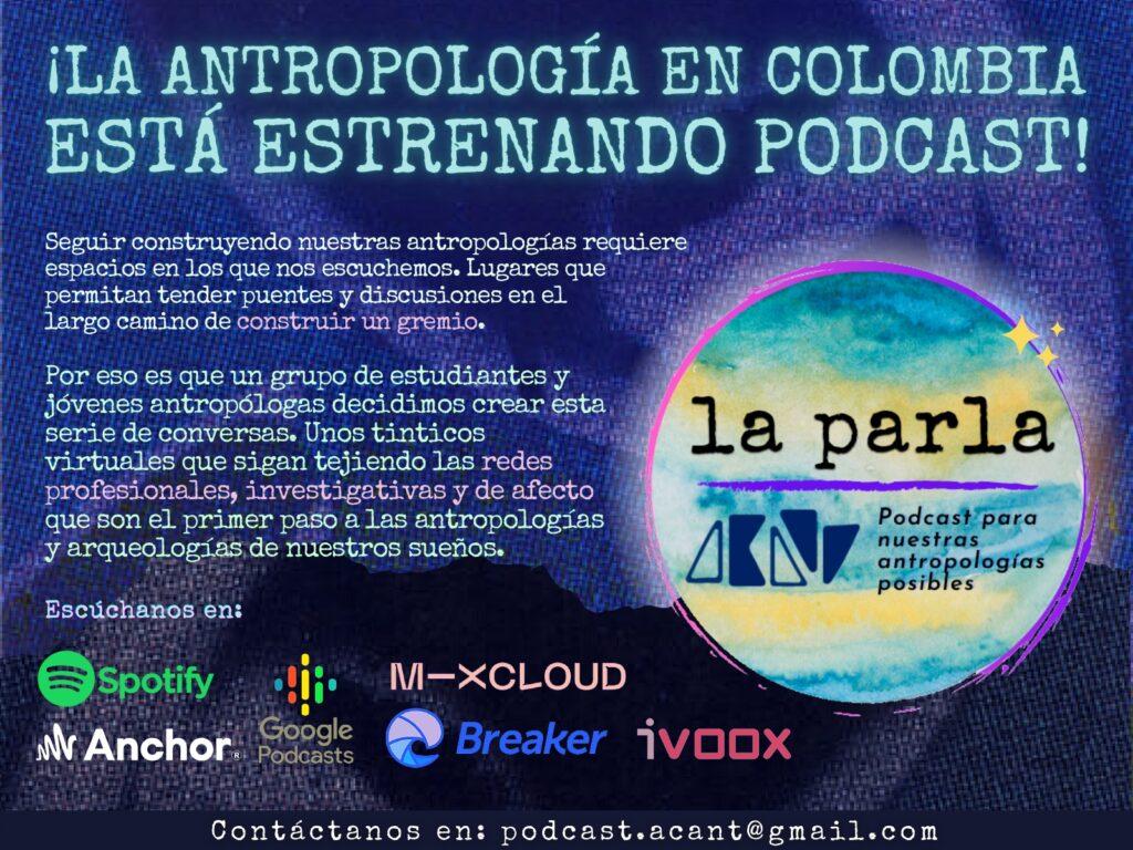 ¡La antropología en Colombia está estrenando Podcast!